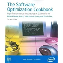 The Software Optimization Cookbook: High Performance Recipes for IA-32 Platforms, 2nd Edition