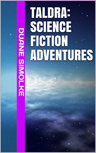 Book: Taldra - Science Fiction Adventures by Duane Simolke