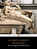 Aurora Leigh and Other Poems, Elizabeth Barrett Browning, 0140434127