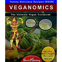 Veganomics: The Ultimate Vegan Cookbook