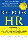 Managing people is the most challenging part of any leader's job. And that job's not getting any easier as the human resources profession grows more dynamic and constantly changes. The Big Book of HR provides any business owner, manager, or H...