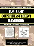 U. S. Army Counterinsurgency Handbook, Department of the Army Staff and Department of Defense Staff, 1602391726