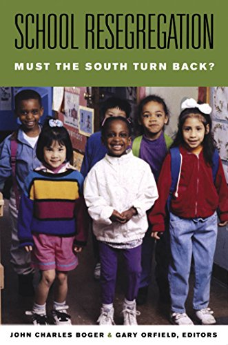 School Resegregation: Must the South Turn Back? (H. Eugene and Lillian Youngs Lehman Series)