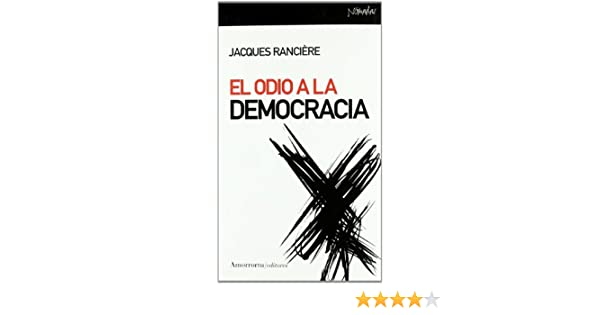 El odio a la democracia (Nómadas): Amazon.es: Rancière, Jacques ...