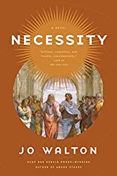 Necessity: A Novel (Thessaly)