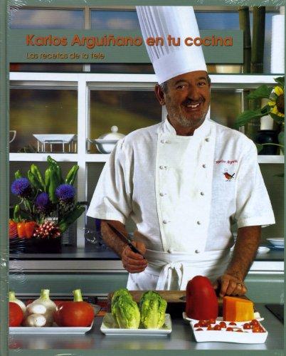 Karlos Arguiñano en tu cocina: Las recetas de la tele por Karlos Arguiñano