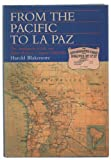 img - for From the Pacific to La Paz: Antofagasta and Bolivia Railway Company, 1888-1988 by Harold Blakemore (1990-05-10) book / textbook / text book
