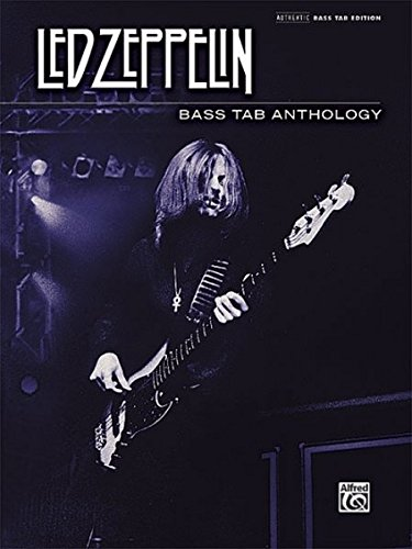 Led Zeppelin -- Bass TAB Anthology: Authentic Bass TAB (Authentic Bass Tab ()