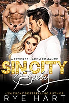Sin City Baby: A Reverse Harem Accidental Marriage Romance by [Hart, Rye]