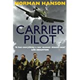 Carrier Pilot: One of the greatest WWII pilot's memoirs