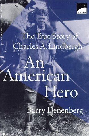 Toys R Us Polaris (An American Hero: The True Story of Charles A. Lindbergh by Denenberg, Barry published by Polaris)
