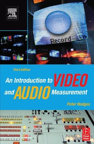 Read Online An Introduction to Video and Audio Measurement: 3rd (Third) edition PDF