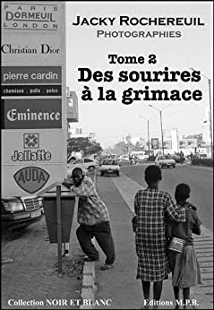 Des sourires à la grimace - Tome 2 (Photographies d'enfants) (French Edition)