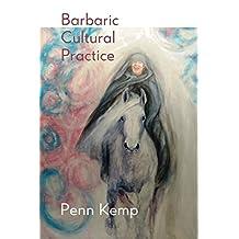 Barbaric Cultural Practice