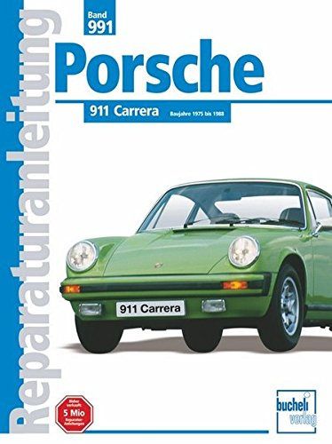 Porsche 911 Carrera (Reparaturanleitungen)