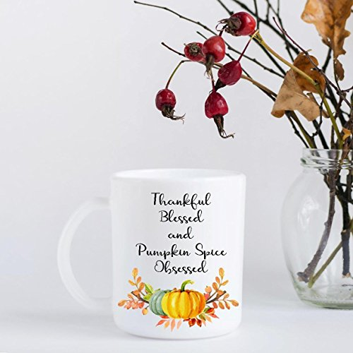 Pumpkin Spice Coffee Mug - Thankful, Blessed, and Pumpkin Spice Obsessed (Pumpkin Coffee Mug)