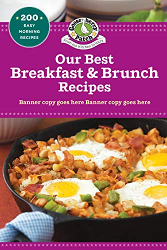 Our Best Breakfast & Brunch Recipes (Our Best Recipes) by Gooseberry Patch