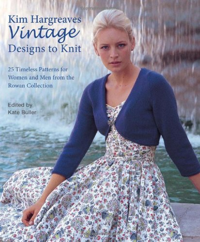 Kim Hargreaves Vintage Designs To Knit Kim Hargreaves