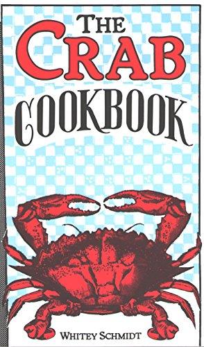 The Crab Cookbook by Whitey Schmidt