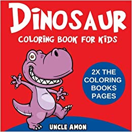 Dinosaur Coloring Book for Kids: Large Dinosaur Coloring Pages, 2X ...