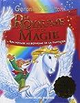 Le Royaume de la magie: Un voyage au...