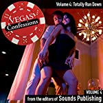 Vegas Confessions 4: Totally Run Down |  Sounds Publishing
