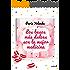 Los besos más dulces son la mejor medicina (Volumen independiente)