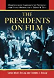 The Presidents on Film, Sarah Miles Bolam and Thomas J. Bolam, 0786464151