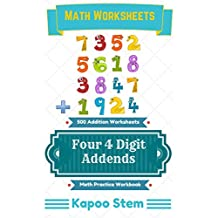 500 Addition Worksheets with Four 4-Digit Addends: Math Practice Workbook (500 Days Math Addition Series 14)