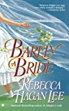 Front cover for the book Barely a Bride by Rebecca Hagan Lee