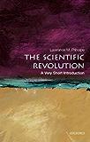The Scientific Revolution: A Very Short Introduction (Very Short Introductions)