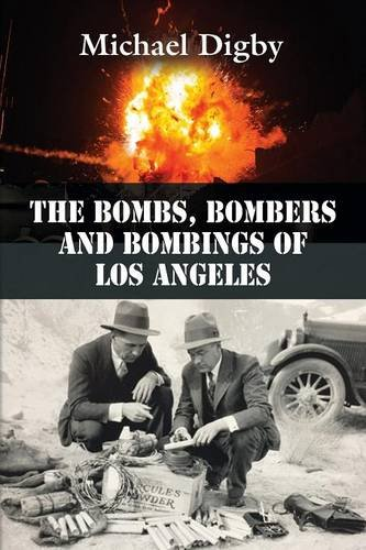 - The Bombs, Bombers and Bombings of Los Angeles