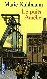 Le Puits Amélie par Kuhlmann