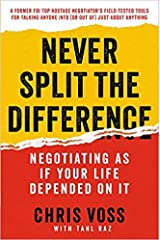 [By Chris Voss ] Never Split the Difference: Negotiating As If Your Life Depended On It (Hardcover)【2018】by Chris Voss (Author) (Hardcover) Hardcover