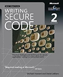 Writing Secure Code (2nd Edition) (Developer Best Practices) 2nd edition by LeBlanc, David, Howard, Michael (2002) Paperback