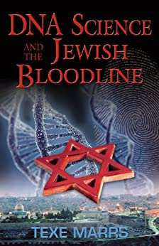 Dna science and the jewish bloodline kindle edition by texe marrs dna science and the jewish bloodline by marrs texe fandeluxe Gallery