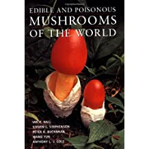 Edible and Poisonous Mushrooms of the World