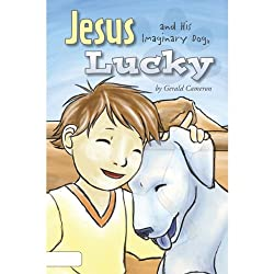 Jesus and His Imaginary Dog, Lucky