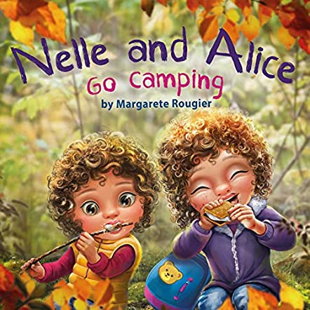 Nelle and Alice Go Camping