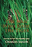 The man who rode the Tiger, Charles Sailor, 0983854254