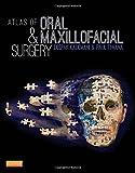 Atlas of Oral and Maxillofacial Surgery, 1e