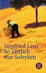 So Zartlich War Suleyken (German Edition)