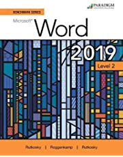 Benchmark Series: Microsoft Word 2019 Level 2: Text + Review and Assessments Workbook
