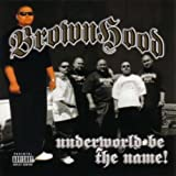 UNDERWORLD BE THE NAME
