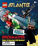 Lego Brickmaster Atlantis, Dorling Kindersley Publishing Staff, 0756668530