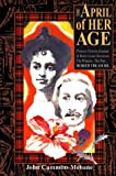 The April of Her Age: The Buried Treasure of Robert Louis Stevenson & Princess Victoria Kaiulani