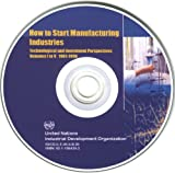 How to start manufacturing Industries : Technological and investment perspectives volumes 1 To 5 1981-1996, United Nations Industrial Development Organization, 9211064392