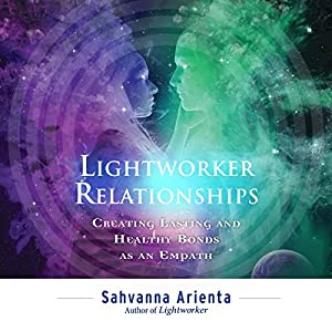 Lightworker Relationships Audiobook