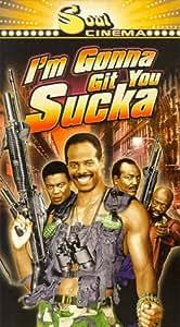 I'm Gonna Git You Sucka [VHS]
