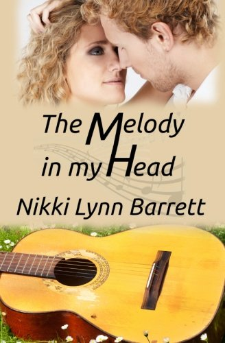 The Melody In My Head (Love and Music in Texas) (Volume 2) pdf epub